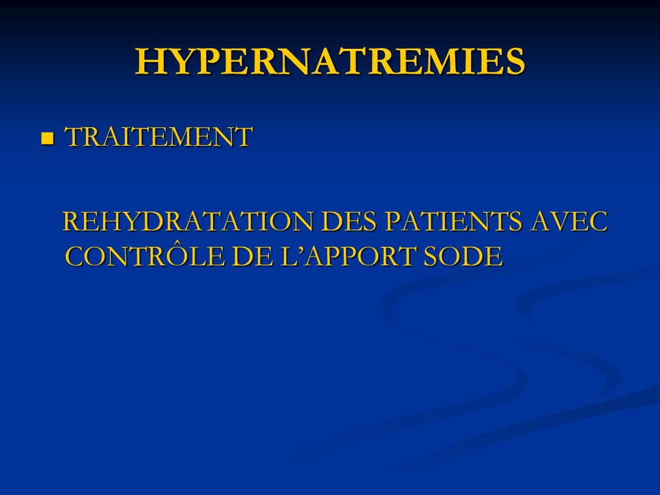 HYPERNATREMIES TRAITEMENT