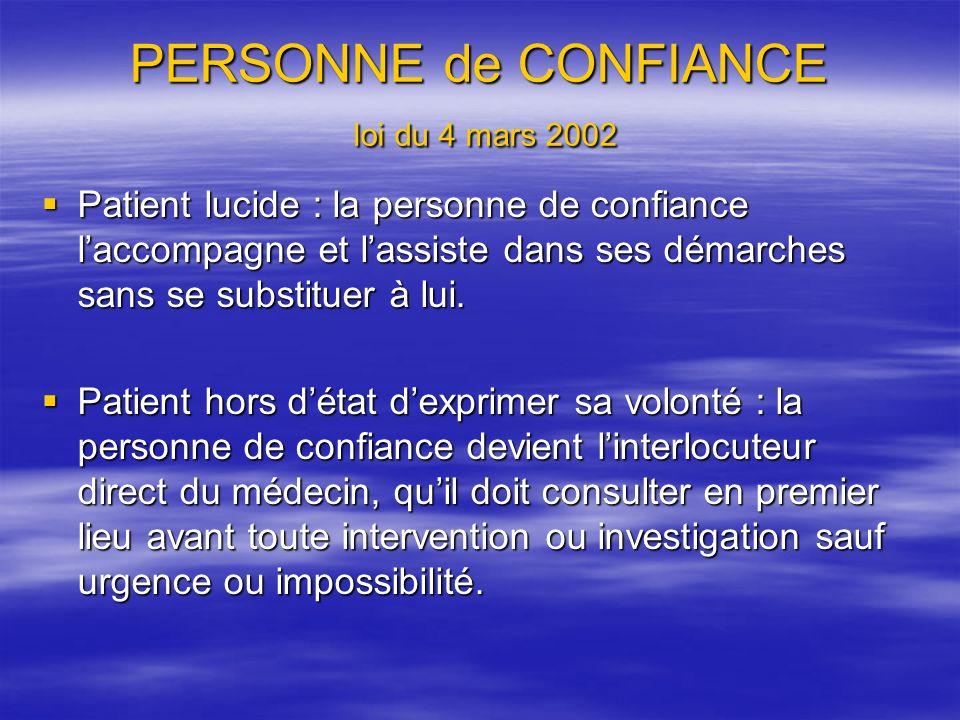 PERSONNE de CONFIANCE loi du 4 mars 2002