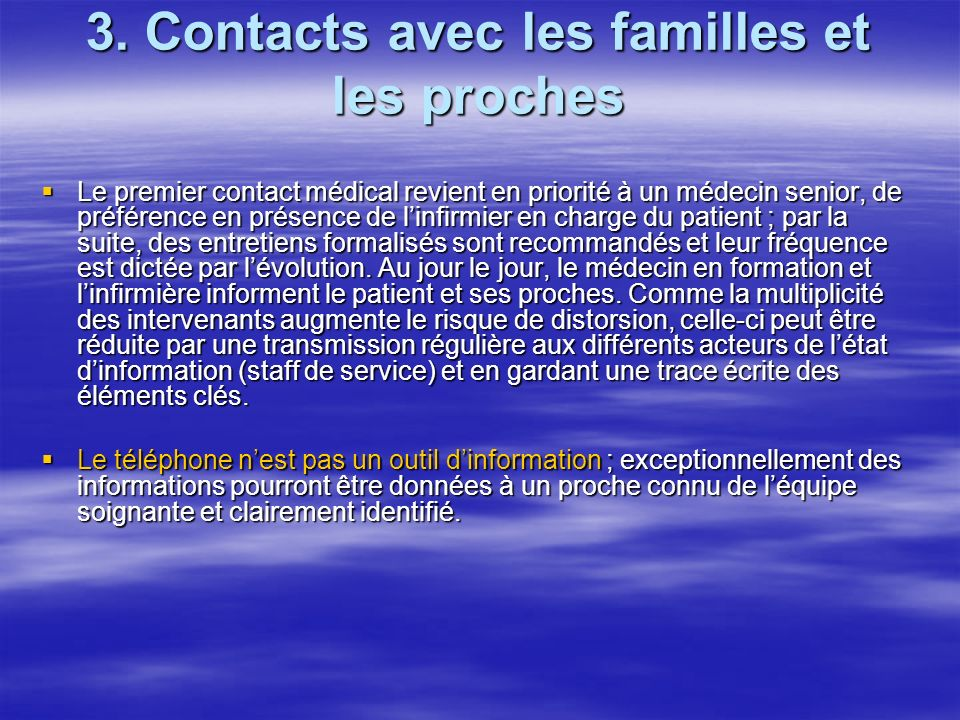 3. Contacts avec les familles et les proches