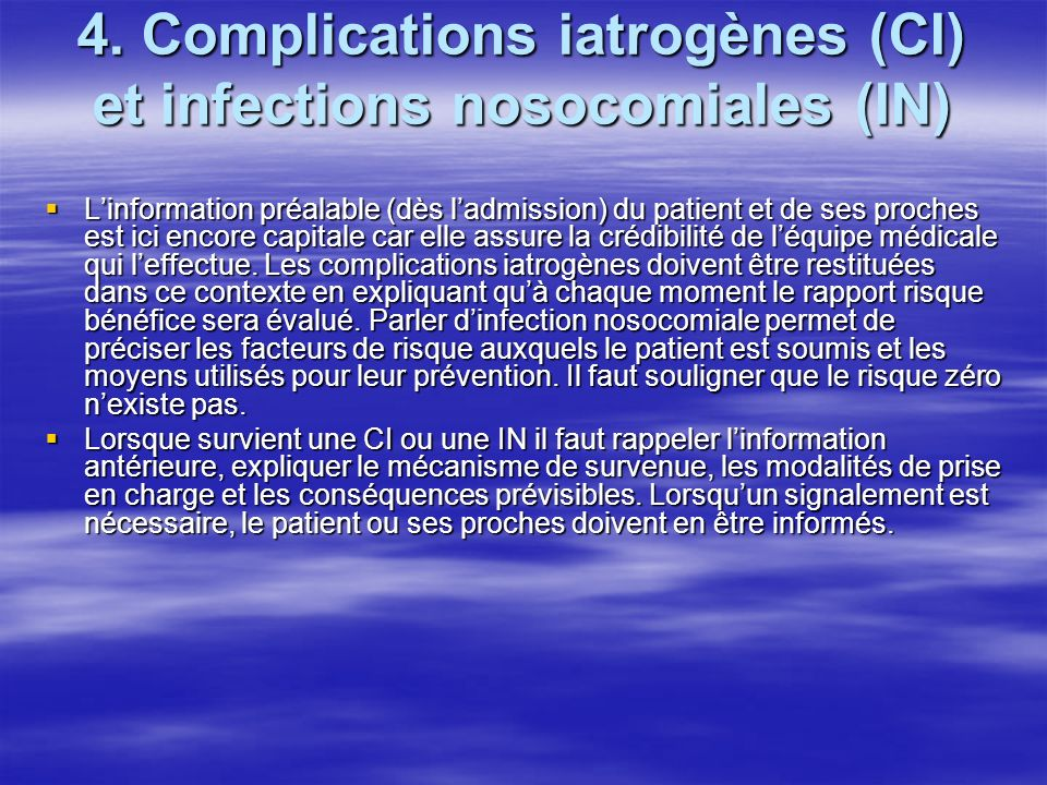 4. Complications iatrogènes (CI) et infections nosocomiales (IN)