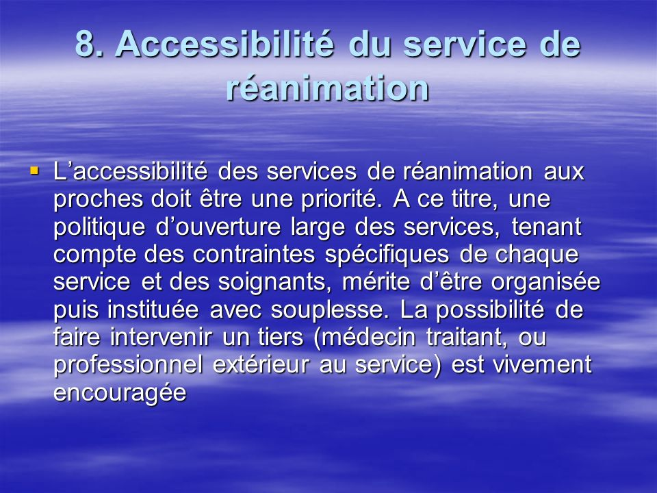 8. Accessibilité du service de réanimation