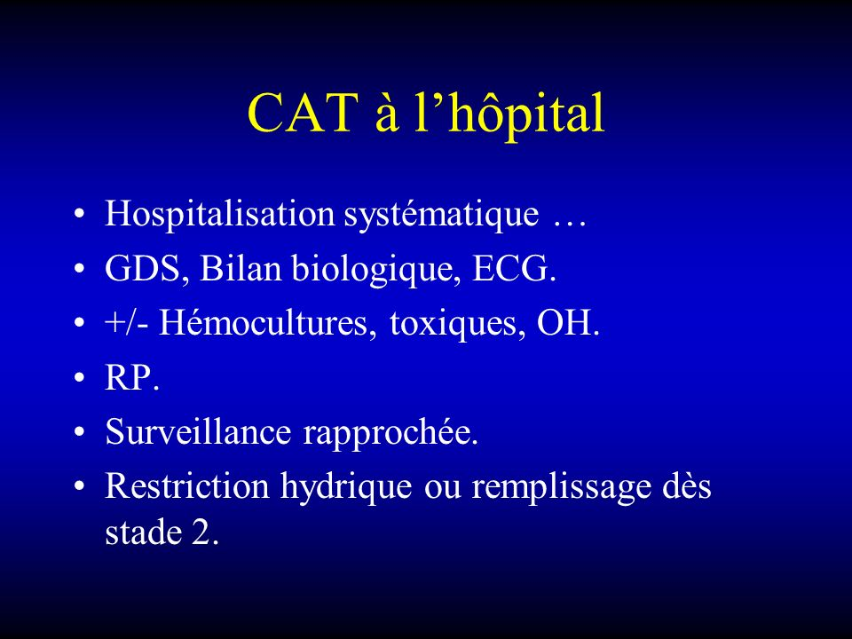 CAT à l'hôpital Hospitalisation systématique …