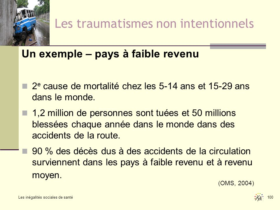 Les traumatismes non intentionnels