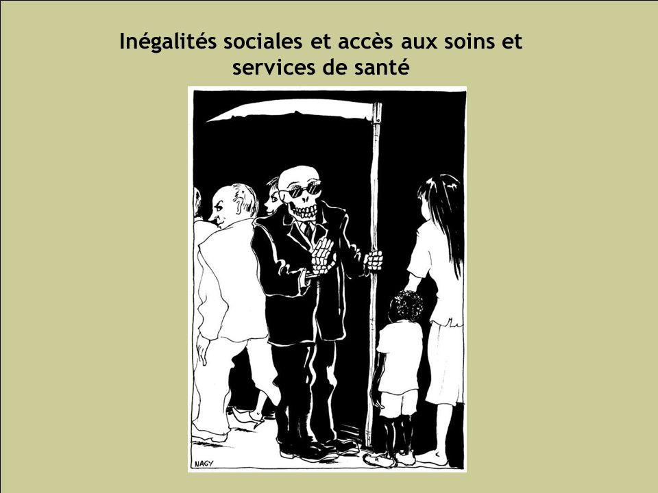 Inégalités sociales et accès aux soins et services de santé