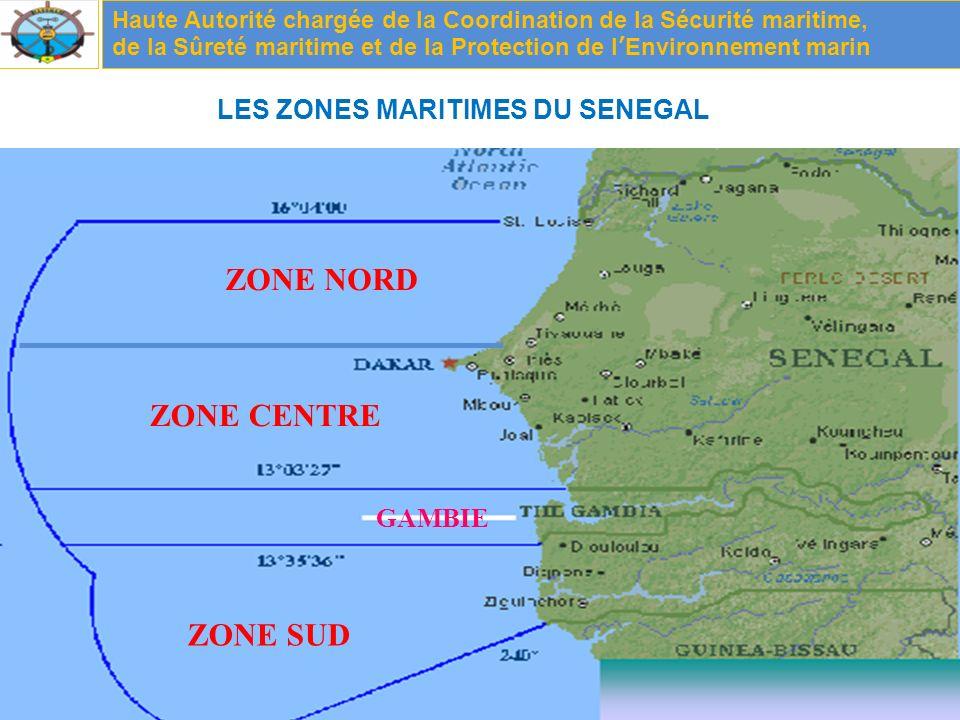 ZONE NORD ZONE CENTRE ZONE SUD LES ZONES MARITIMES DU SENEGAL GAMBIE