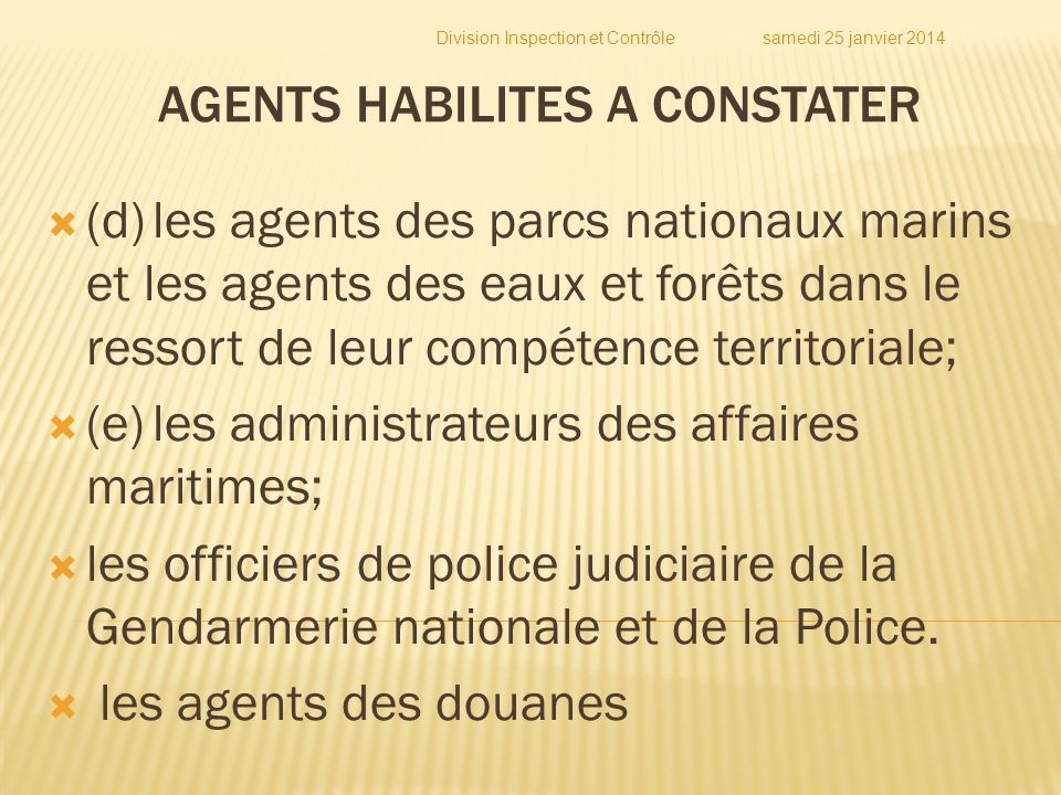 AGENTS HABILITES A CONSTATER