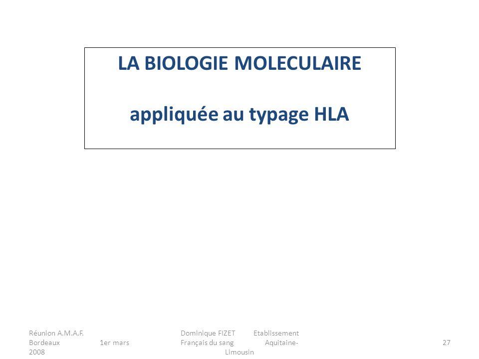 LA BIOLOGIE MOLECULAIRE appliquée au typage HLA