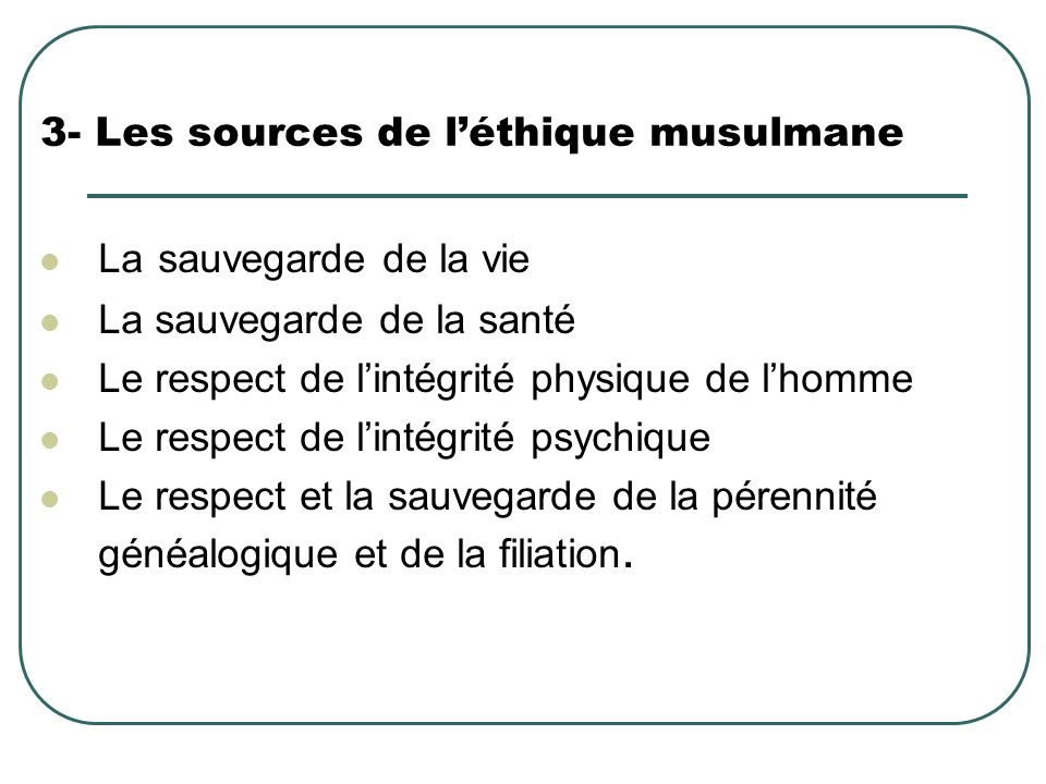 3- Les sources de l'éthique musulmane
