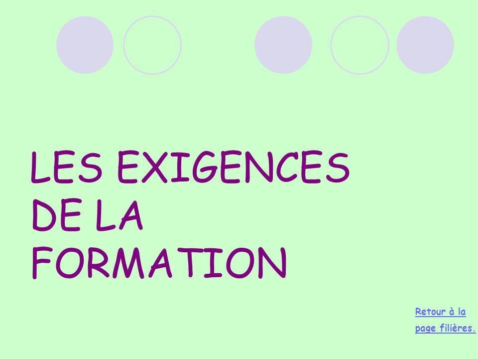 LES EXIGENCES DE LA FORMATION