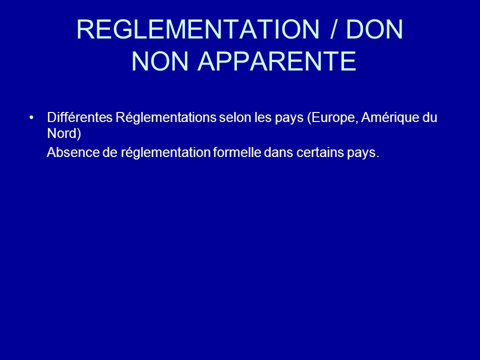 REGLEMENTATION / DON NON APPARENTE