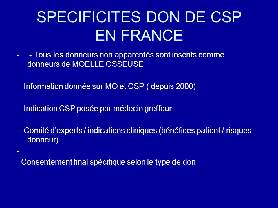 SPECIFICITES DON DE CSP EN FRANCE