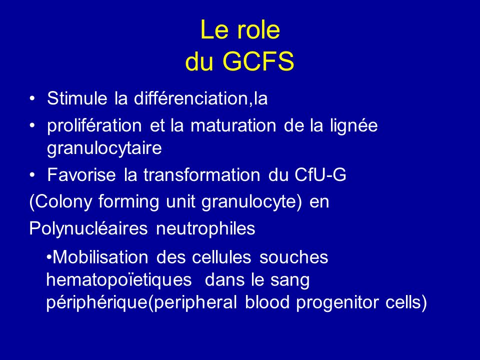 Le role du GCFS Stimule la différenciation,la