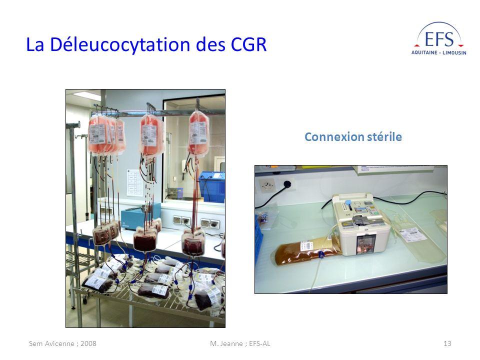 La Déleucocytation des CGR