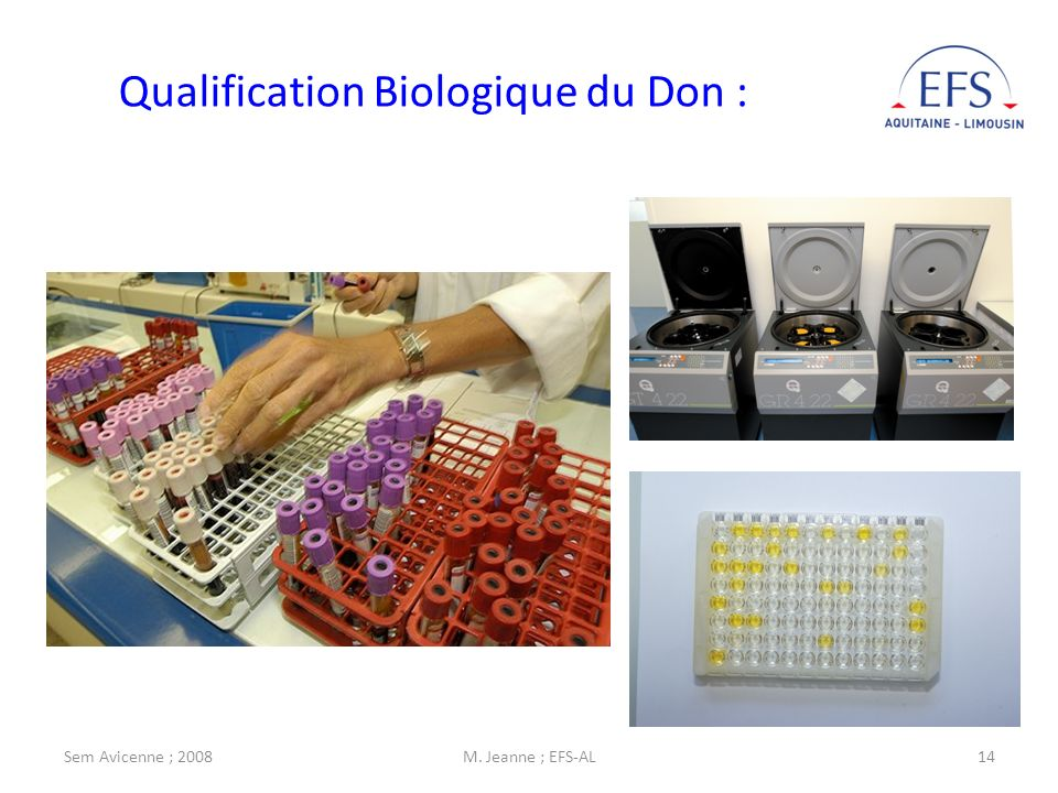 Qualification Biologique du Don :
