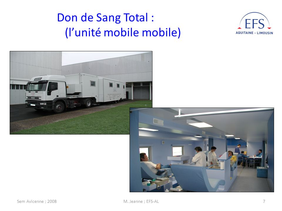 Don de Sang Total : (l'unité mobile mobile)