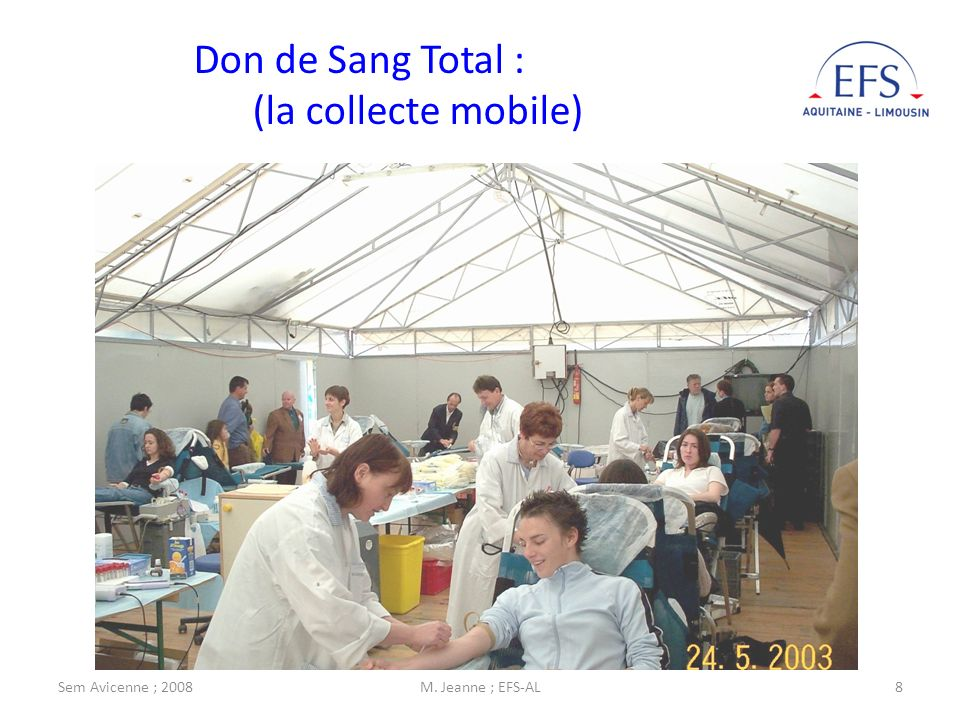 Don de Sang Total : (la collecte mobile)