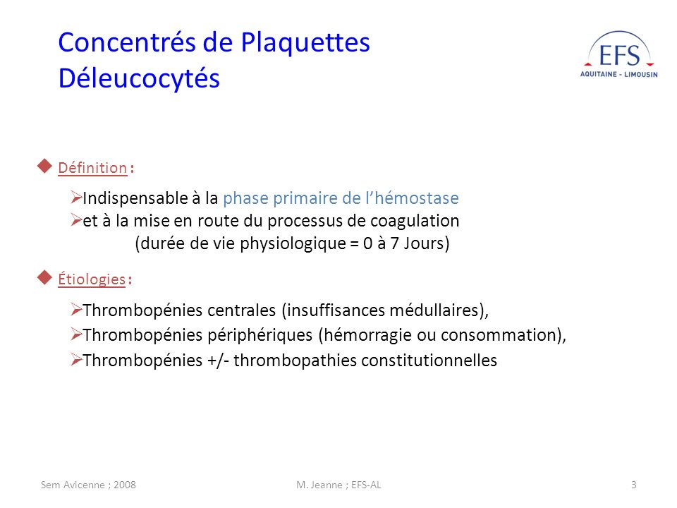 Concentrés de Plaquettes Déleucocytés