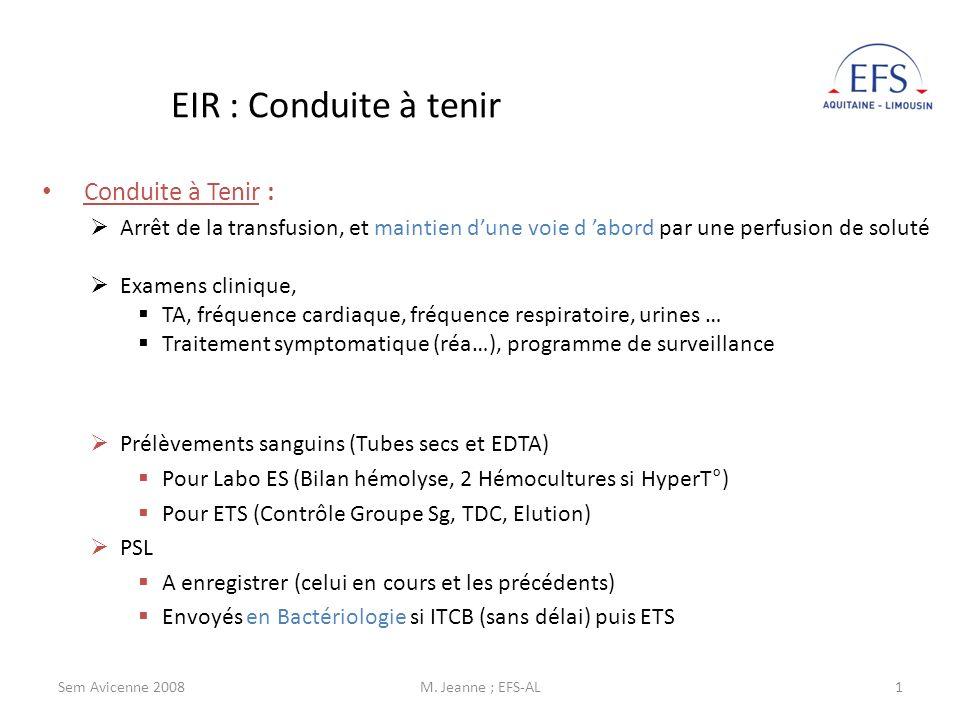 EIR : Conduite à tenir Conduite à Tenir :