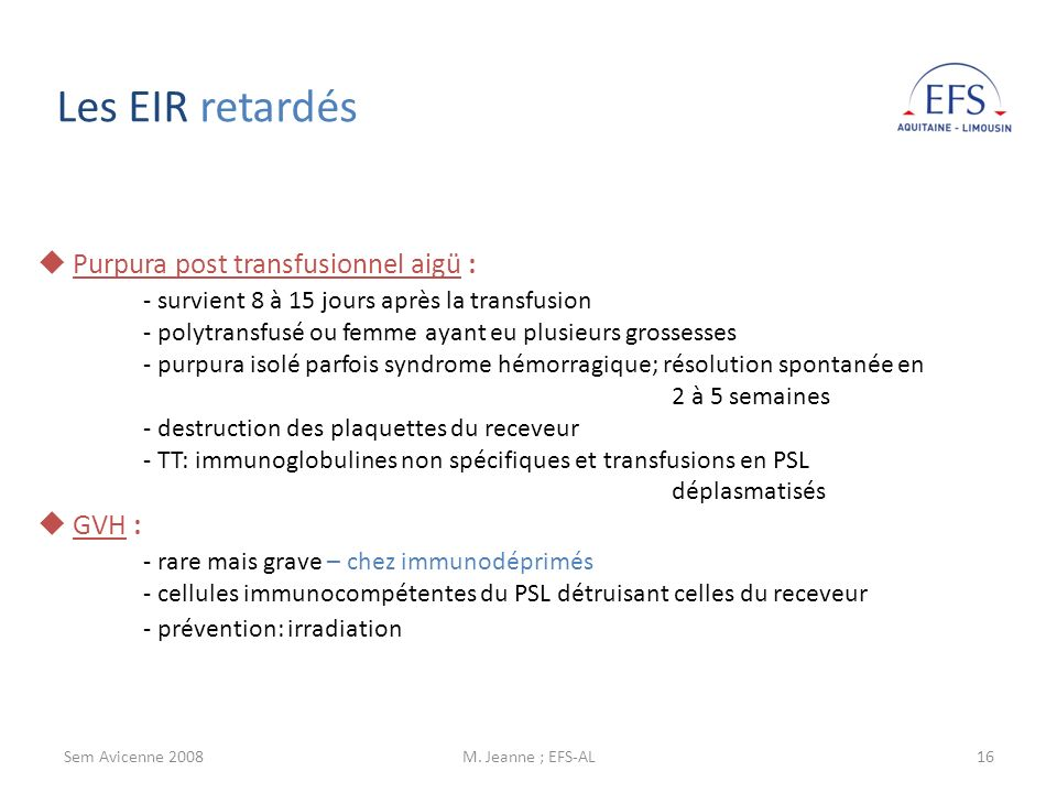 Les EIR retardés Purpura post transfusionnel aigü :