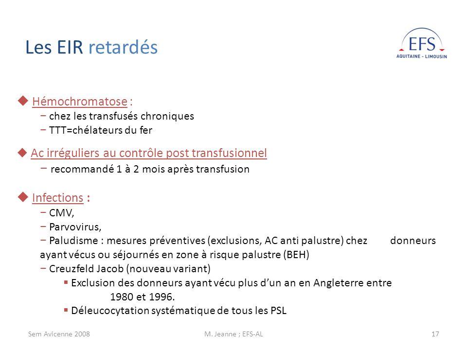 Les EIR retardés Hémochromatose :