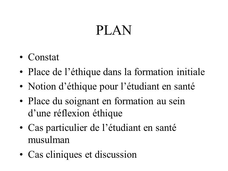 PLAN Constat Place de l'éthique dans la formation initiale