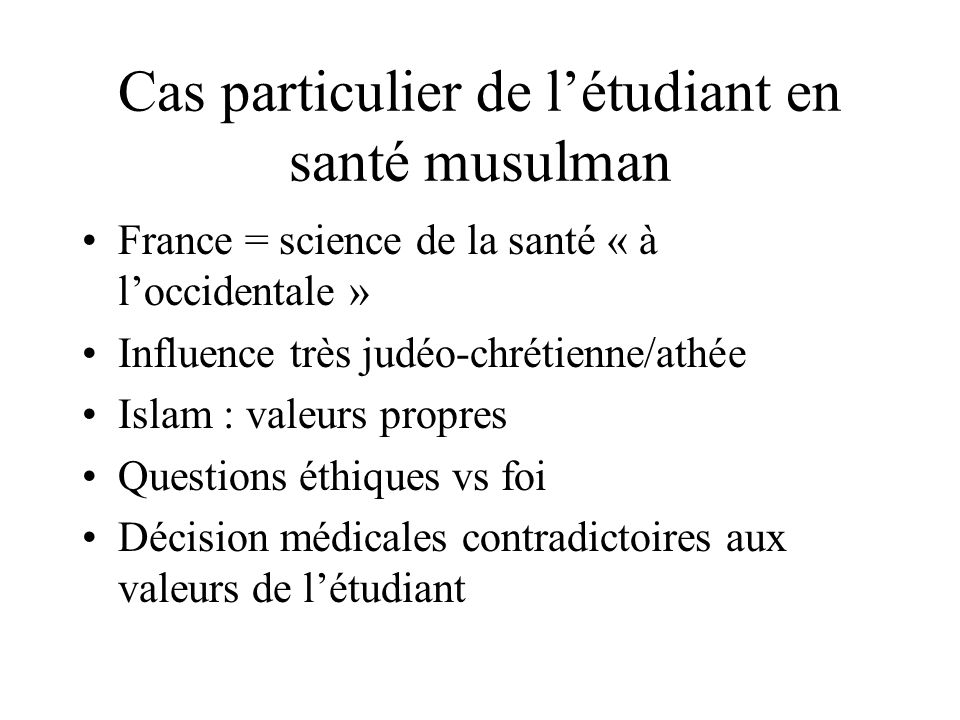 Cas particulier de l'étudiant en santé musulman
