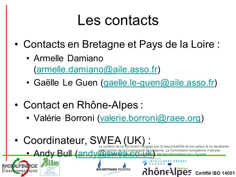 Les contacts Contacts en Bretagne et Pays de la Loire :