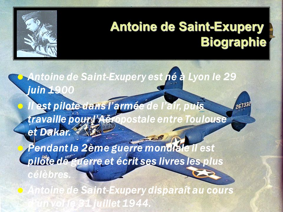 Antoine de Saint-Exupery Biographie