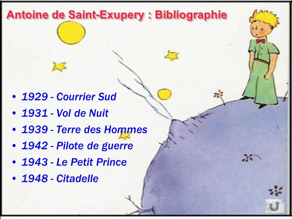 Antoine de Saint-Exupery : Bibliographie