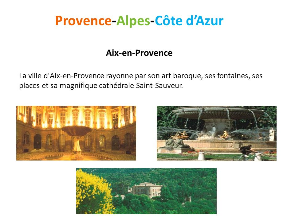 Provence-Alpes-Côte d'Azur Aix-en-Provence