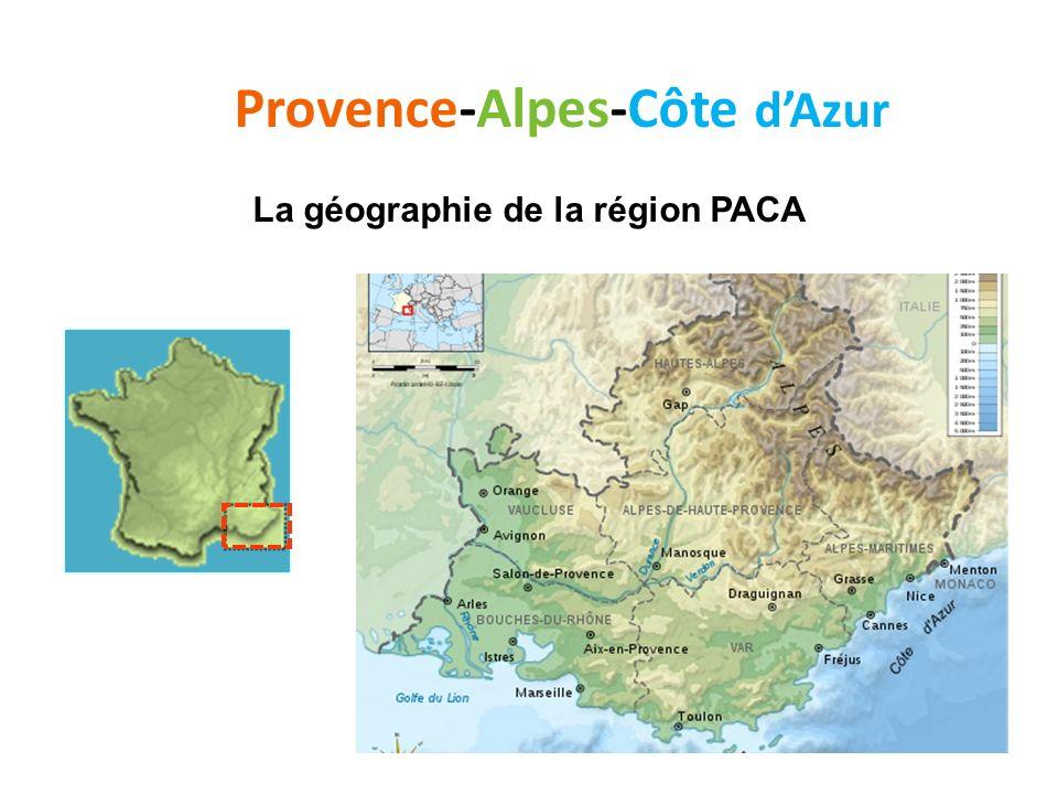 Provence-Alpes-Côte d'Azur La géographie de la région PACA