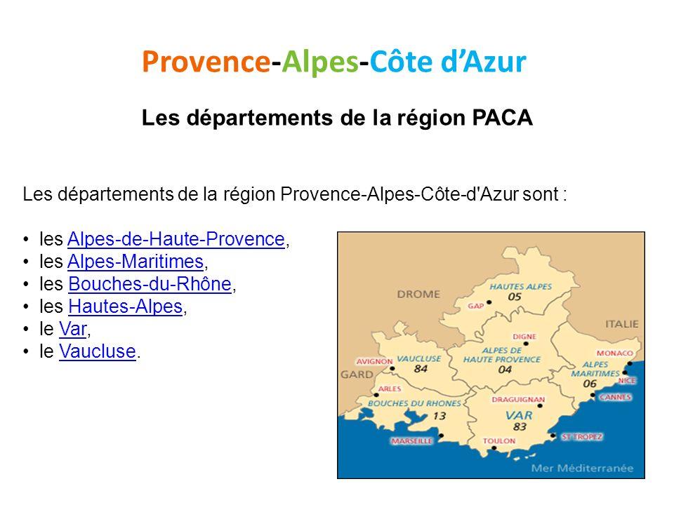 Provence-Alpes-Côte d'Azur Les départements de la région PACA