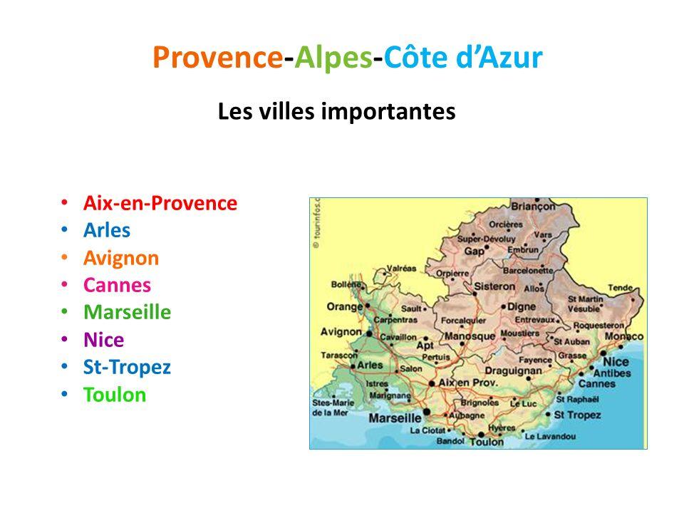 Provence-Alpes-Côte d'Azur Les villes importantes