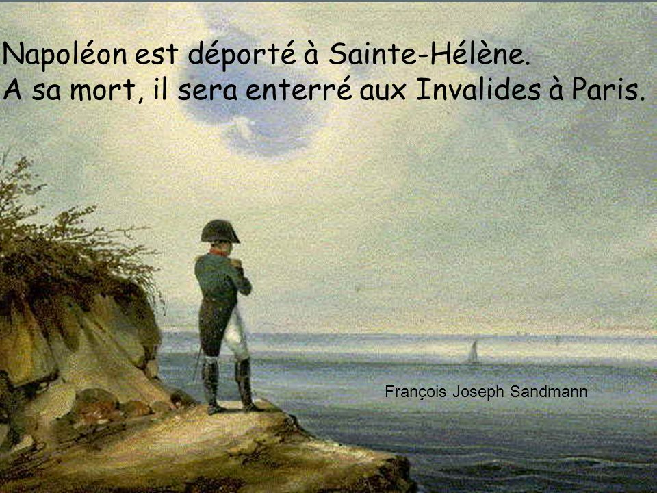 Napoléon est déporté à Sainte-Hélène.