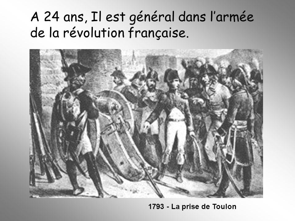 A 24 ans, Il est général dans l'armée de la révolution française.
