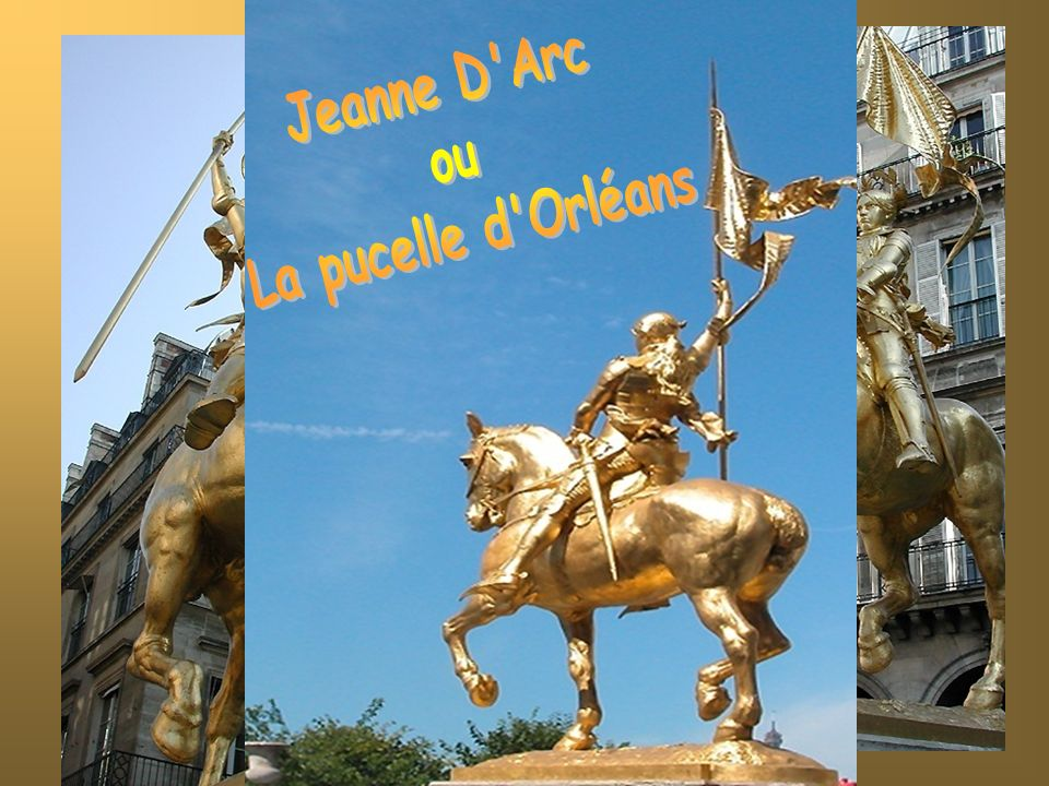 Jeanne D Arc ou La pucelle d Orléans