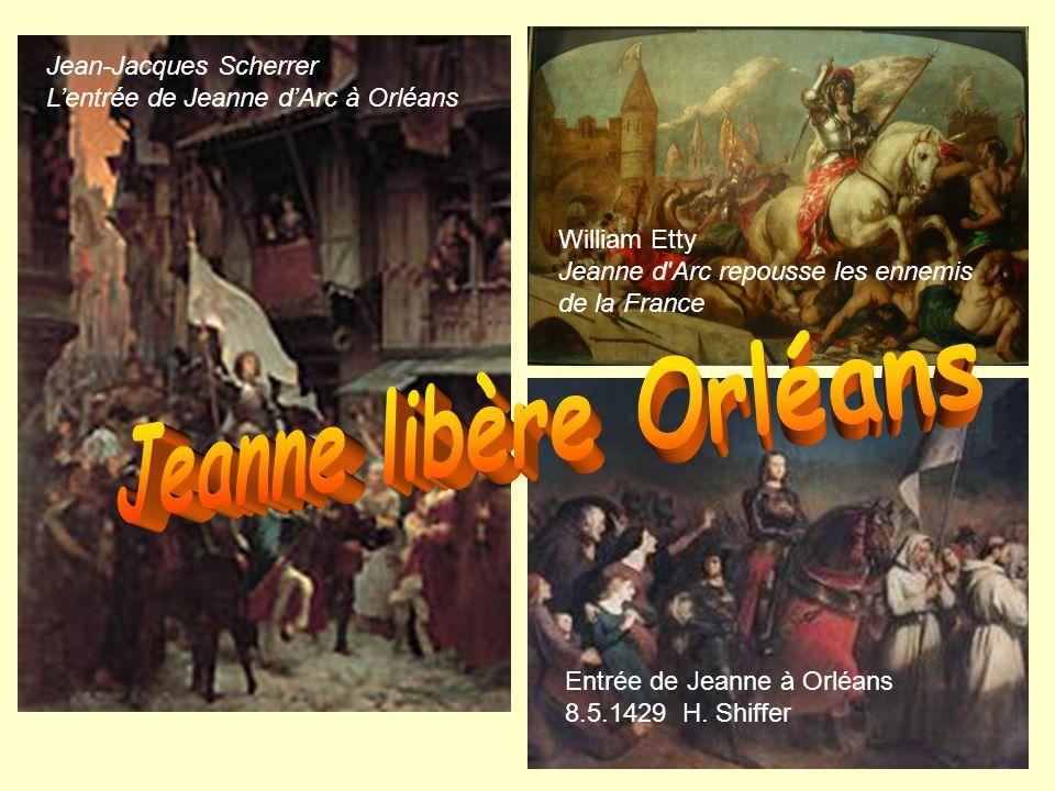 Jeanne libère Orléans Jean-Jacques Scherrer