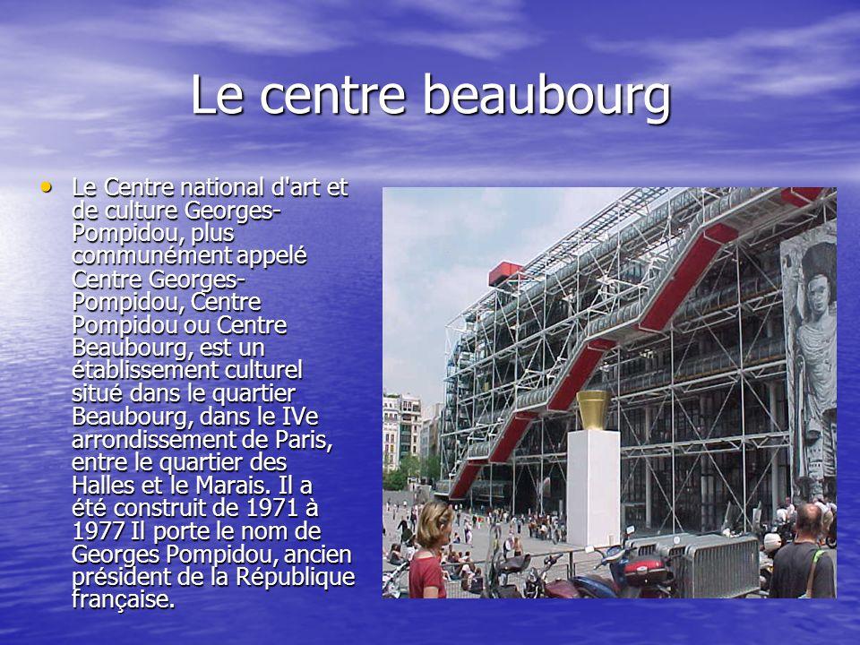 Le centre beaubourg