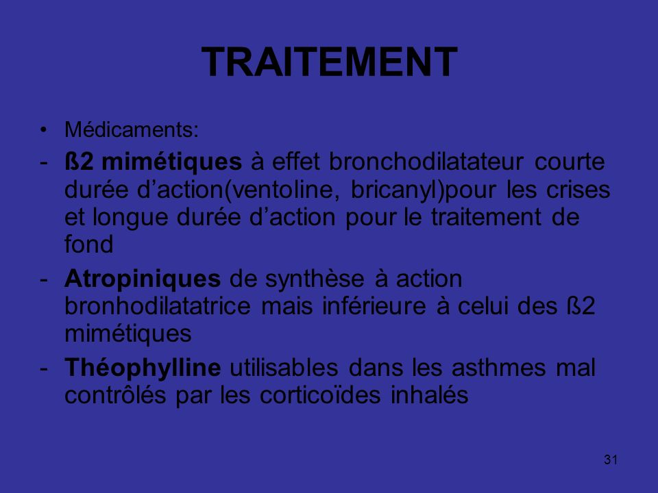 TRAITEMENT Médicaments: