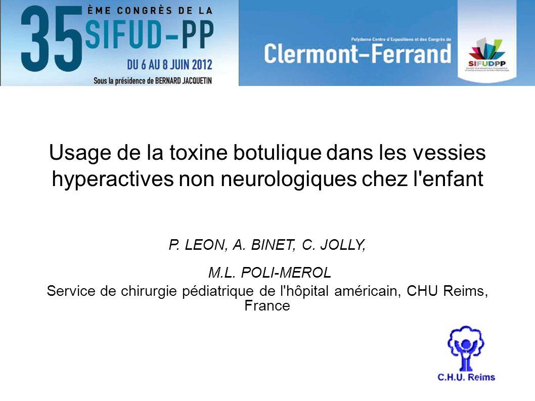 Usage de la toxine botulique dans les vessies hyperactives non neurologiques chez l enfant