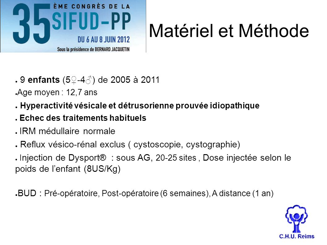 Matériel et Méthode 9 enfants (5♀-4♂) de 2005 à 2011