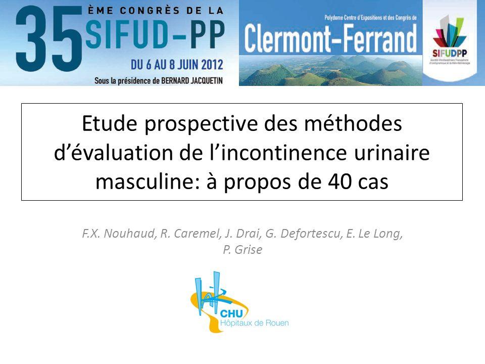 F.X. Nouhaud, R. Caremel, J. Drai, G. Defortescu, E. Le Long, P. Grise