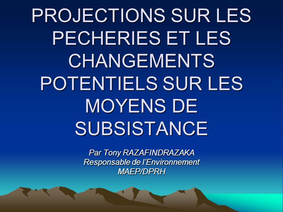 Par Tony RAZAFINDRAZAKA Responsable de l'Environnement MAEP/DPRH
