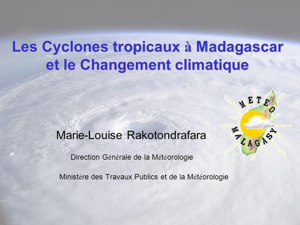 Les Cyclones tropicaux à Madagascar et le Changement climatique