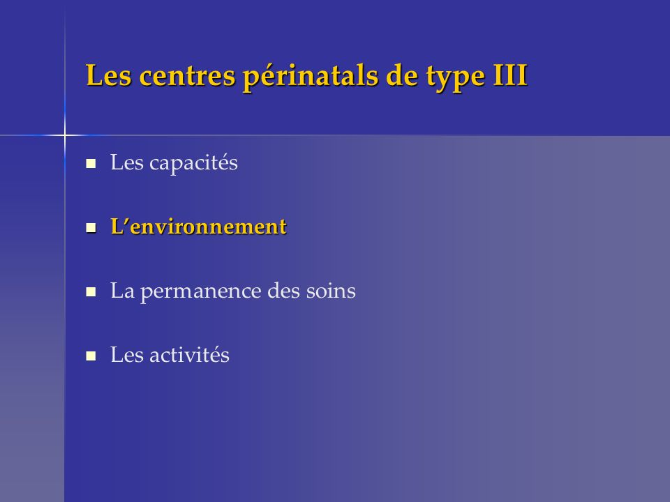 Les centres périnatals de type III