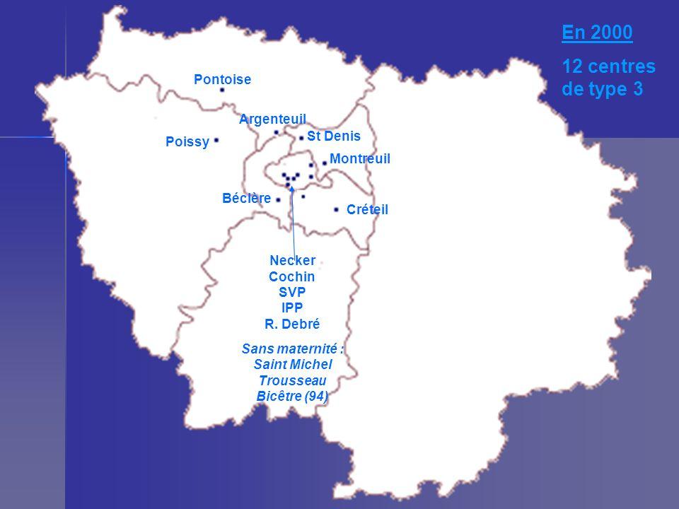 En 2000 12 centres de type 3 Pontoise Argenteuil St Denis Poissy