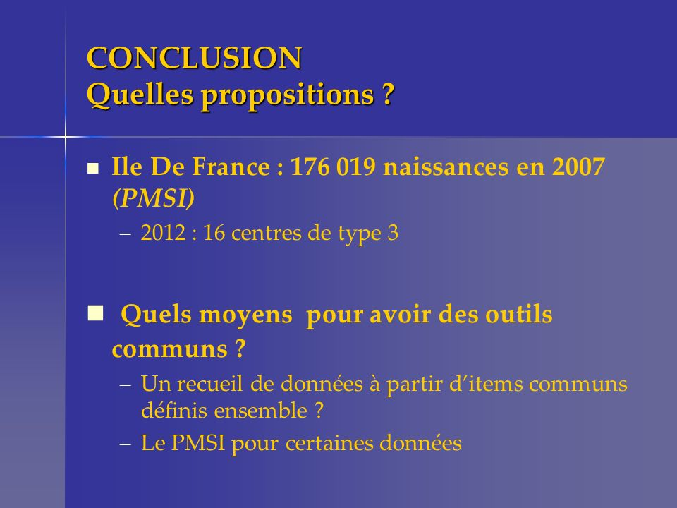 CONCLUSION Quelles propositions