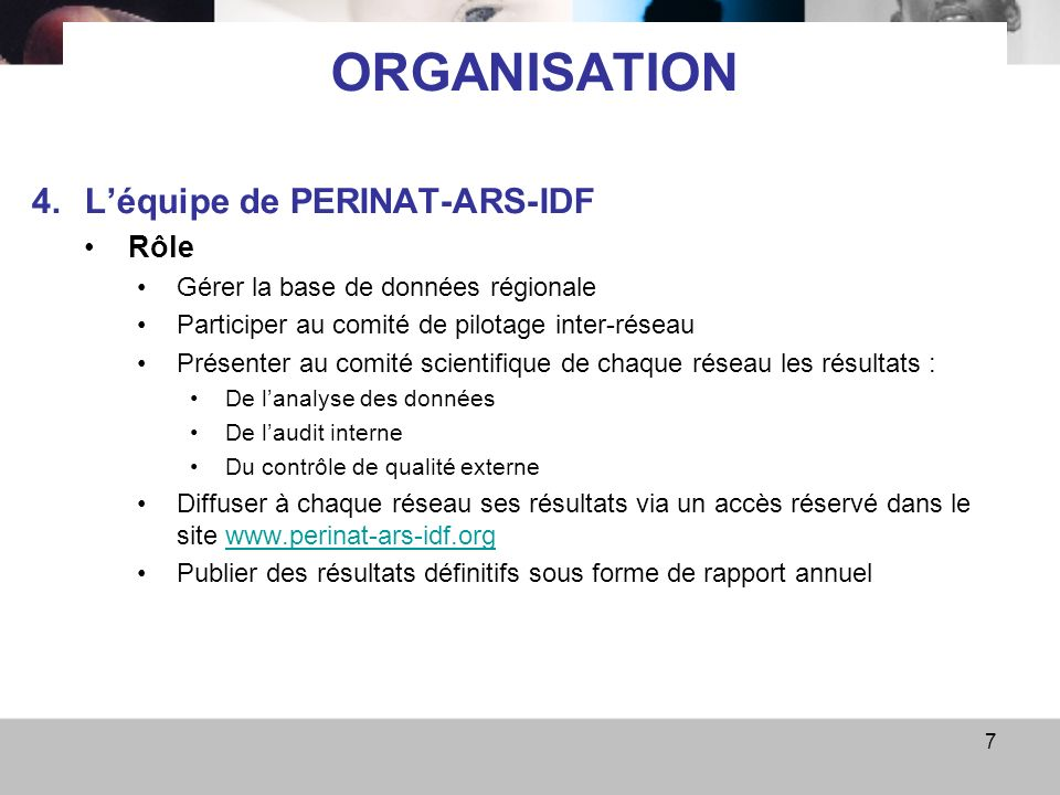 ORGANISATION L'équipe de PERINAT-ARS-IDF Rôle