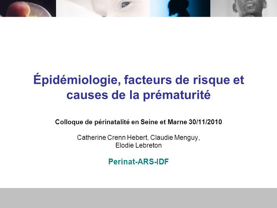 Épidémiologie, facteurs de risque et causes de la prématurité