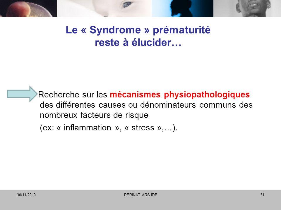 Le « Syndrome » prématurité reste à élucider…